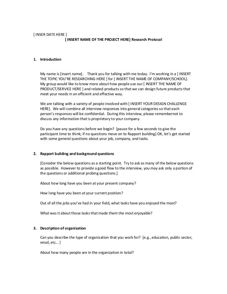 Here is a generic user research protocol that might help guiding a