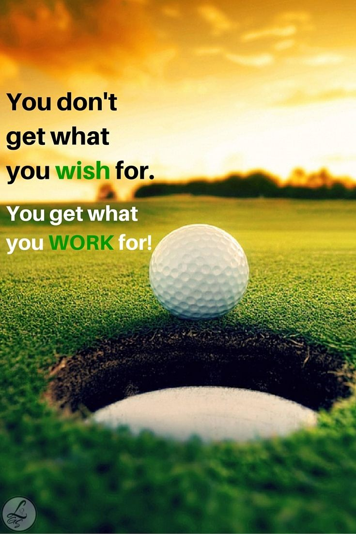 Golf is one sport where you get what you put in hard work