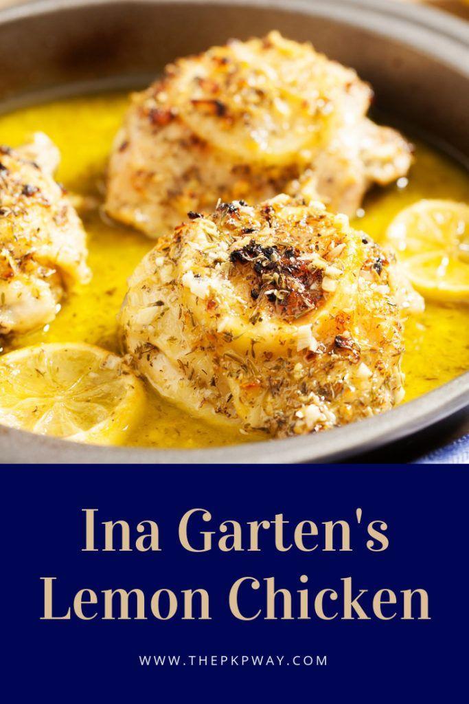 Ina Garten S Lemon Chicken Recipe Ina Garten Lemon Chicken Food Recipes Food Network Recipes