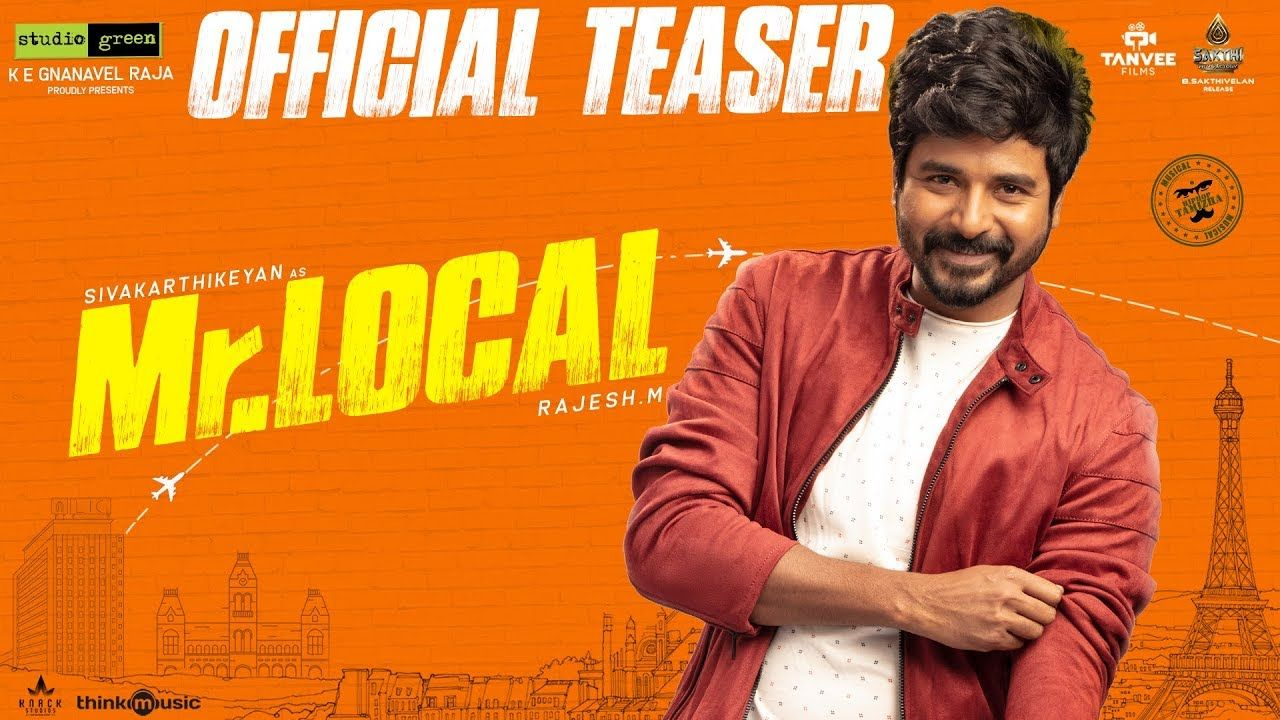 Mr Local Official Teaser Sivakarthikeyan Nayanthara Hiphop Tamizha In 2020 With Images Local Movies Latest Trailers Comedy Films