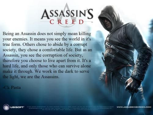 We Work In The Dark To Serve The Light We Are The Assassins