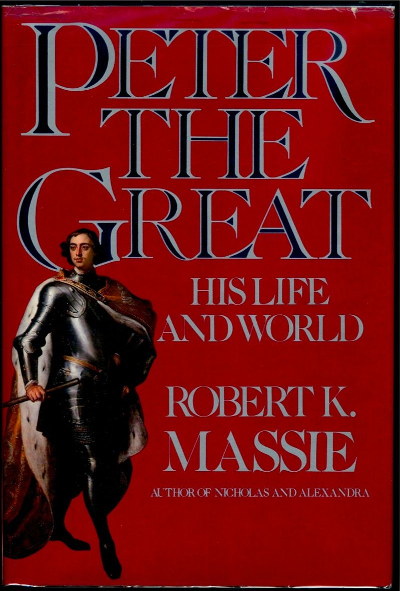 Peter The Great Robert K Massie With Images Book Worth