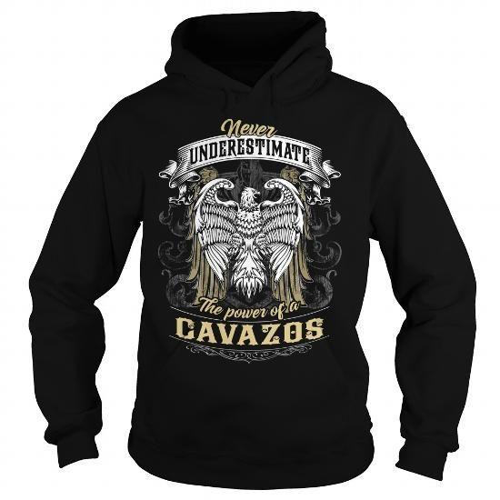 CAVAZOS CAVAZOSBIRTHDAY CAVAZOSYEAR CAVAZOSHOODIE CAVAZOSNAME CAVAZOSHOODIES  TSHIRT FOR YOU