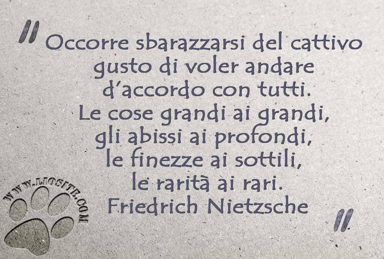 Friedrich Nietzsche Occorre Sbarazzarsi Citazioni Citazioni