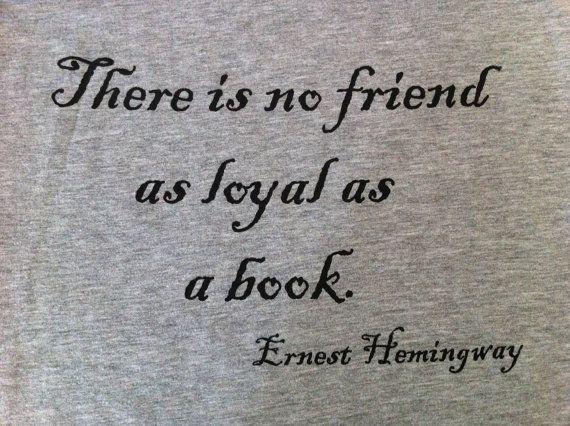 Citaten Hemingway : Ernest hemingway quote t shirt gift for book lovers english