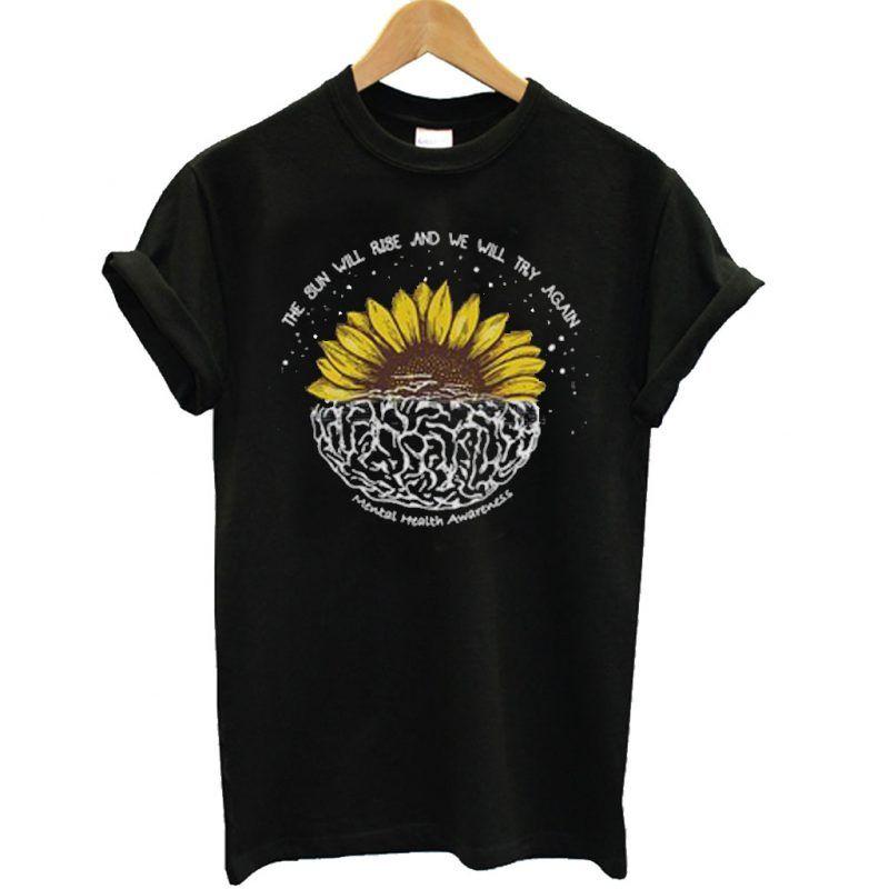 ff6814ae361 Mental Health Awareness Sunflower T Shirt in 2019 | T Shirt | Mental ...