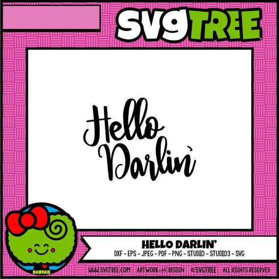 Download Hello Darlin Hello SVG Southern Sayings SVG Southern SVG ...