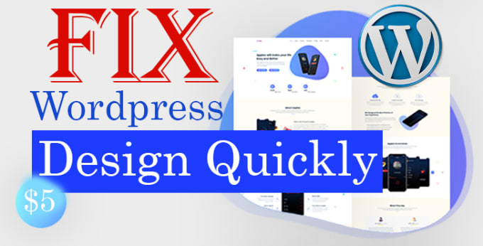 For Only 5 I Will Fix Wordpress Design Issue Pleasediscussthe Issues Before Placing An Order Having Css Issu Wordpress Design Wordpress Css Development