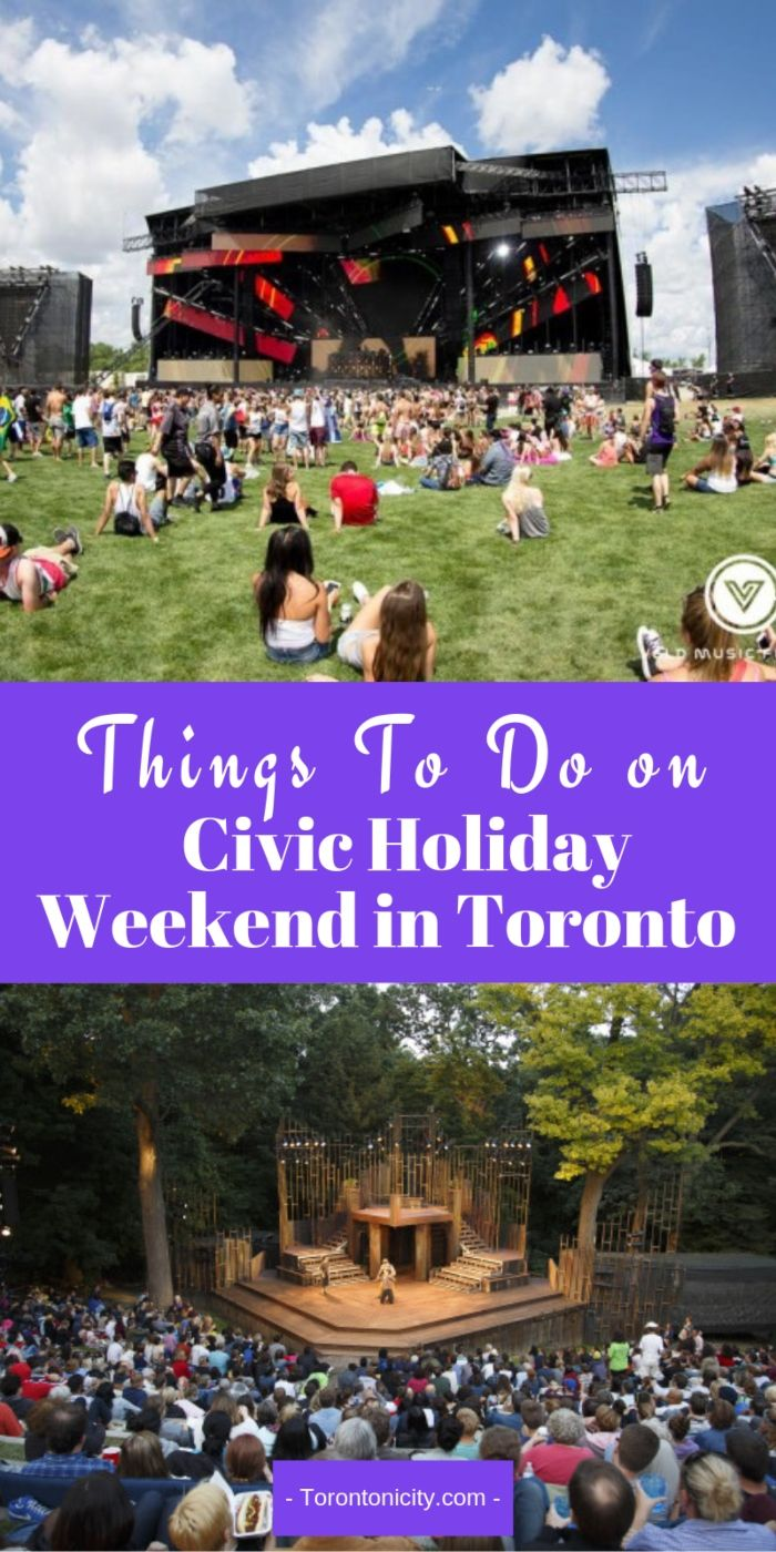 Civic Holiday Weekend Events in Toronto 2019: Things To Do | Things to do, Weekend events, Toronto