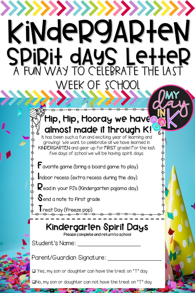 Last Week of Kindergarten Spirit Days EDITABLE Letter