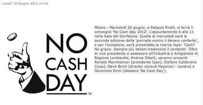 18/06/2012 - Assesempione - Milano - Mercoledì 20 giugno, a Palazzo Pirelli, si terrà il convegno 'No Cash Day 2012'