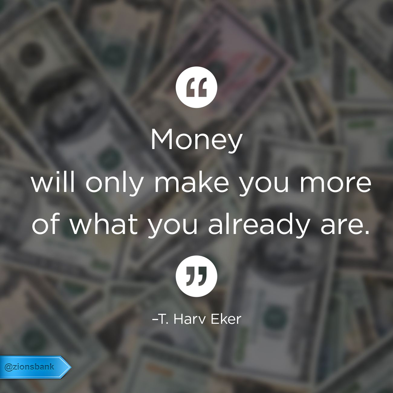 Money Will Only Make You More Of What You Already Are T Harv Eker Quotes Money Money Quotes Wise Quotes Inspirational Words