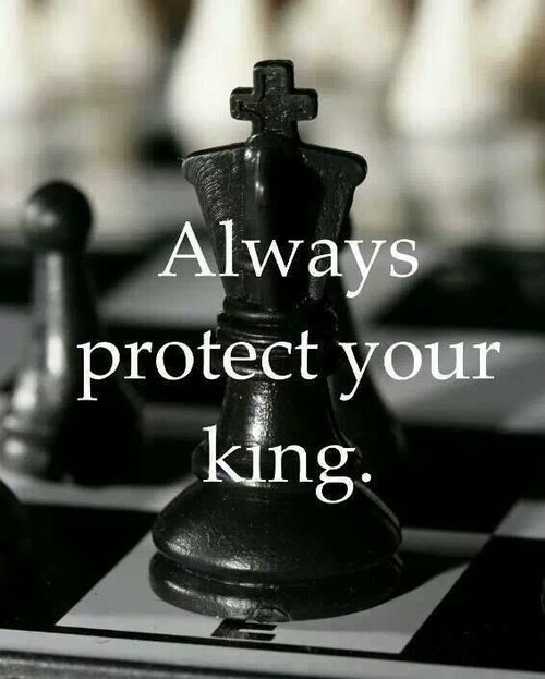 A Queen always protects Her King...