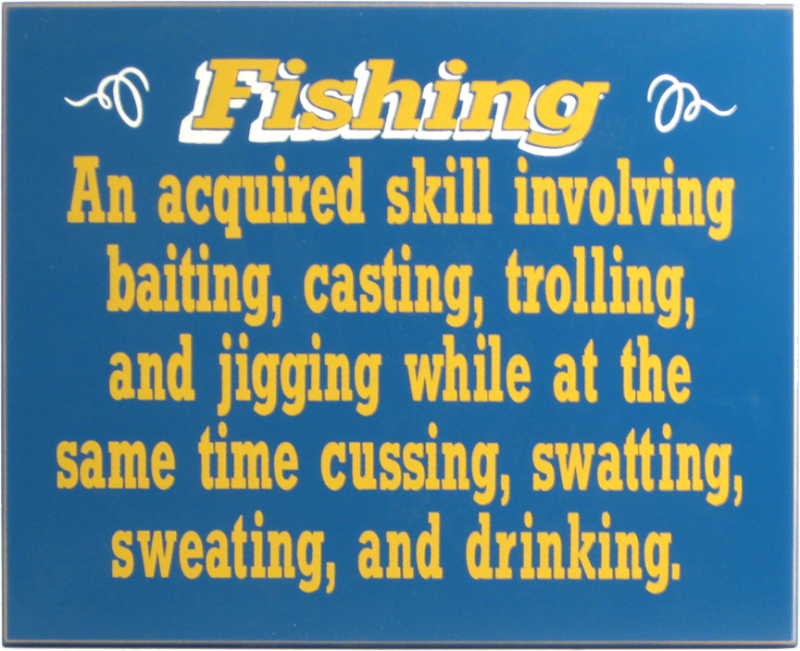 Man Cave Jokes : Fishing humor plaques for the fisherman s man cave