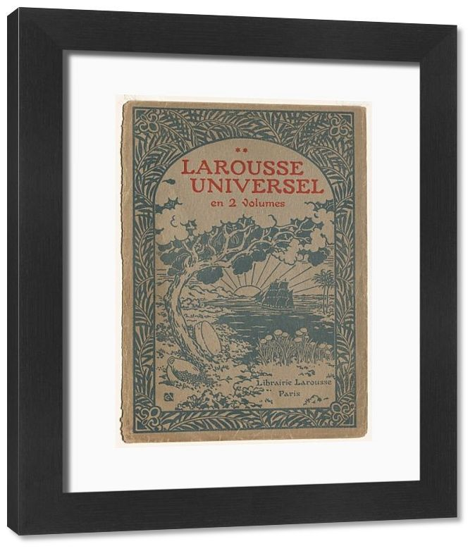 Framed Print-Larousse Universal: Cover (Le Larousse Universel). Creator: Georges Auriol (French-33x28 cm Frame and mount made in Australia