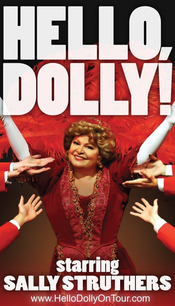 Hello Dolly Sally Struthers Tour