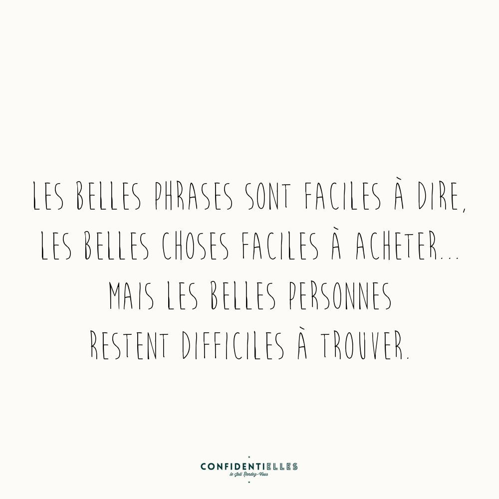 Pour L Amour Des Belles Choses beautiful sentences are easy to say/beautiful things are