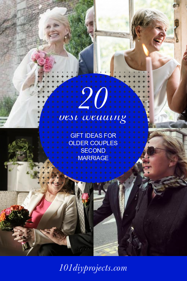 20 Best Wedding Gift Ideas For Older Couples Second Marriage In 2020 Best Wedding Gifts Older Couple Wedding Wedding Couples