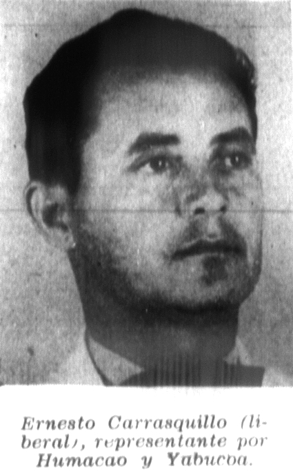 Ernesto Carrasquillo (Liberal) Humacao y Yabucoa