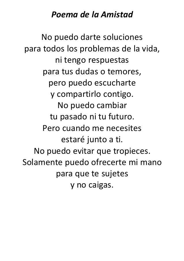 Poema de la Amistad  No puedo darte soluciones  para todos los problemas de la vida,  ni tengo respuestas  para tus dudas o te... - Ars Afil - #Afil #Amistad #Ars #darte #de #dudas #La #Los #ni #para #Poema #problemas #puedo #respuestas #soluciones #Te #tengo #todos #tus #Vida