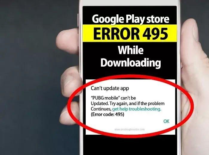 5 Ways To Fix Google Play Store Error 491/492/495 [PUBG