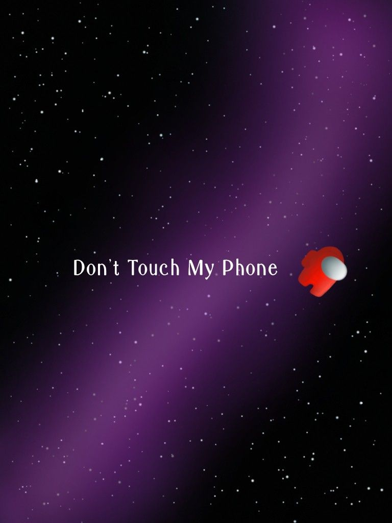 Among Us Dont Touch My Phone Wallpapers Cute Patterns Wallpaper Aesthetic Wallpapers