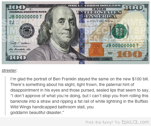 Ben Franklin S Face Epic Lol 100 Dollar Bill Dollar Dollar Bill