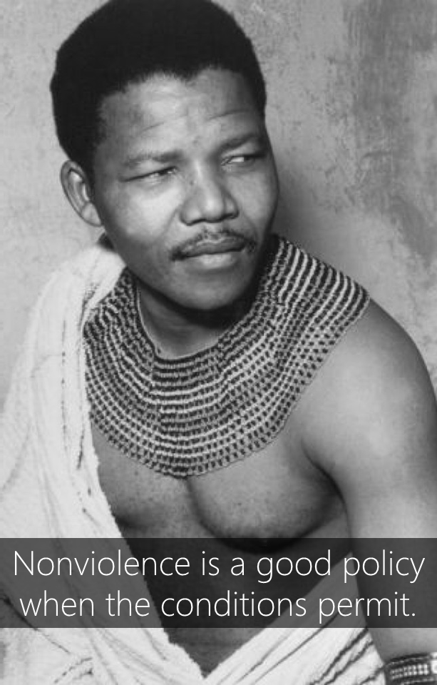 Nonviolence Is A Good Policy When The Conditions Permit Nelson