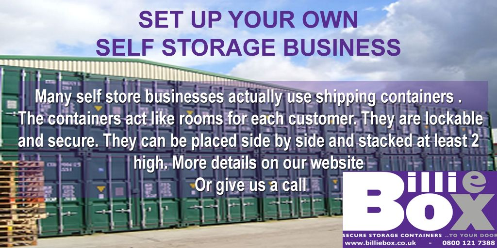 Are You Thinking Of Setting Up A Selfstorage Business Well How About Using Shippingcontainers We Have Some Self Storage Used Shipping Containers Self Store