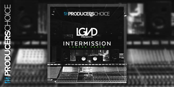 Lgnd Intermission Sample Pack By The Producers Choice Sound
