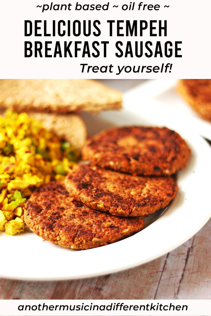 Tempeh breakfast sausage This healthy, oil free recipe for tempeh breakfast sausage patties is guaranteed to get your day off to the right start. These savory, delicious patties fry up with no added oil – healthy breakfast, good day forward!