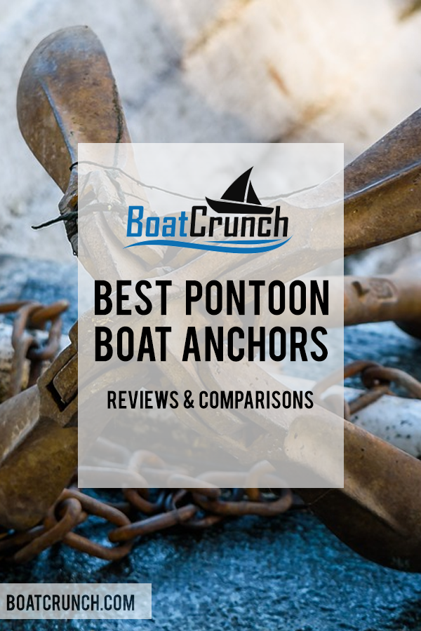 Best Pontoon Boat Anchors In 2020 Pontoon Boat Best Pontoon Boats Pontoon