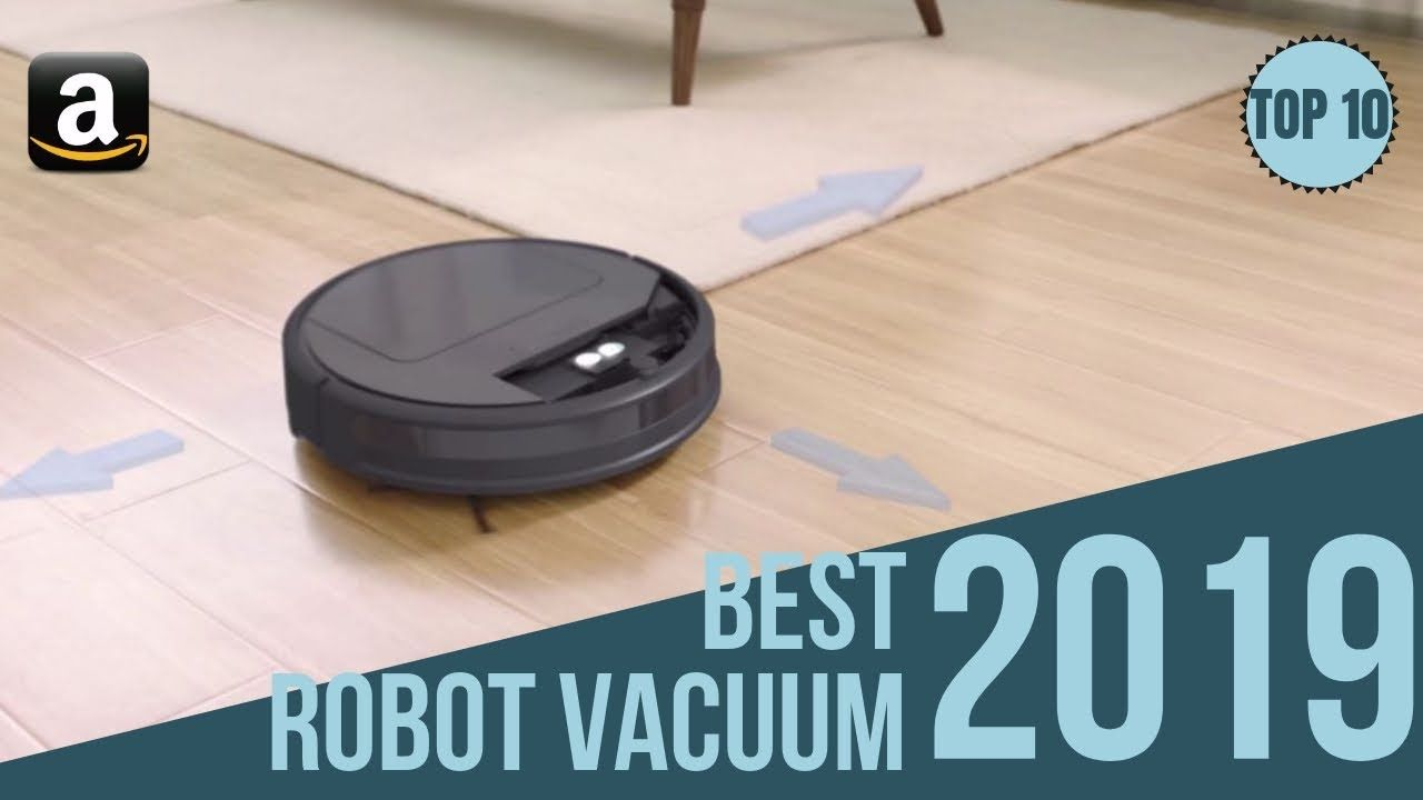 Top 10 Best Robot Vacuums In 2020 Topreviewproducts Robot Vacuum Cleaner Smart Vacuum Vacuum Cleaner