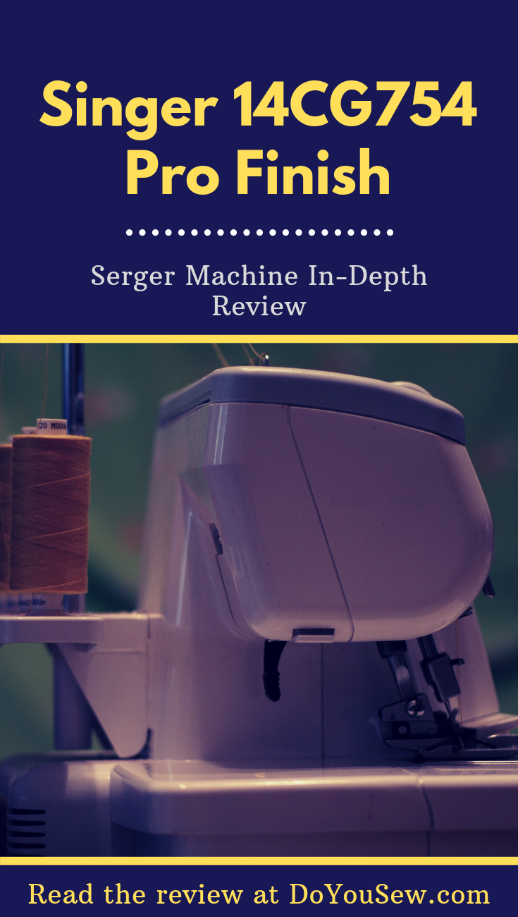 Singer 14CG754 Pro Finish Serger Review - It is a low-cost