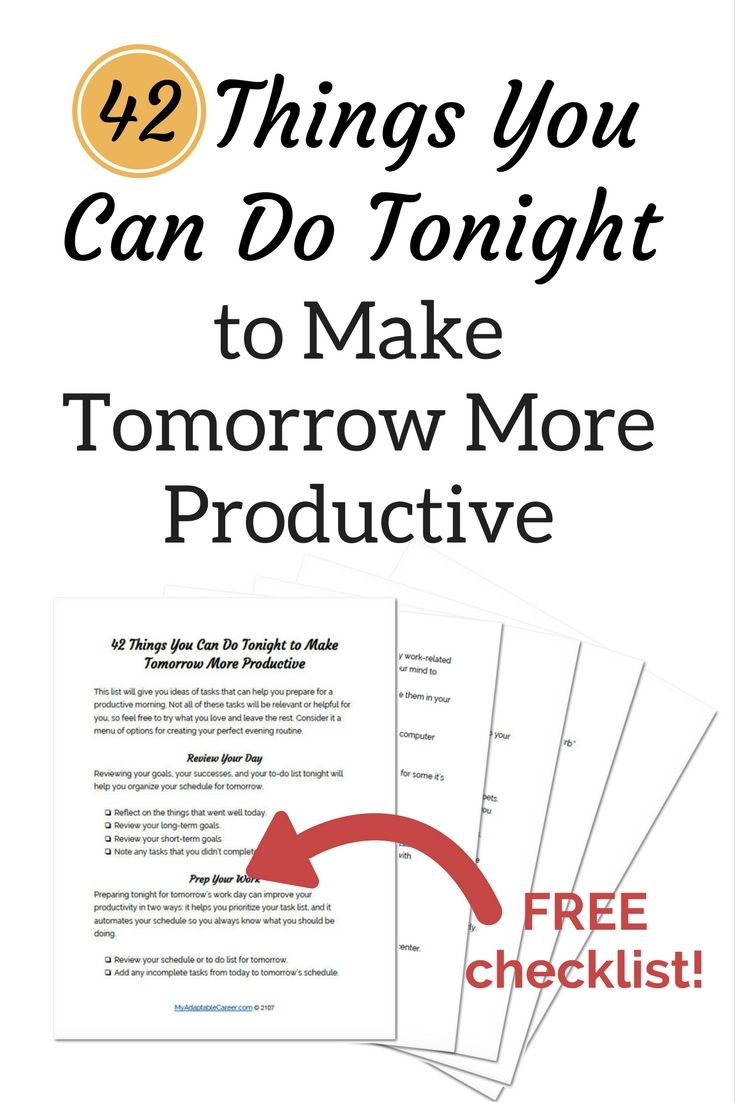 42 things you can do tonight to make tomorrow more
