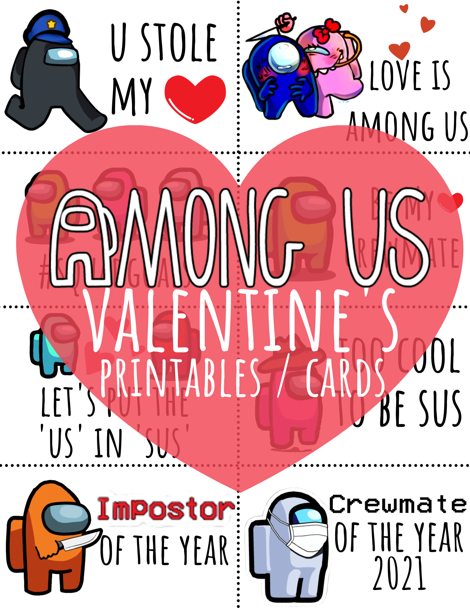 Among Us Valentine S Day Printables And Cards In 2021 Valentine S Day Printables Valentines Day Coloring Page Valentines For Kids