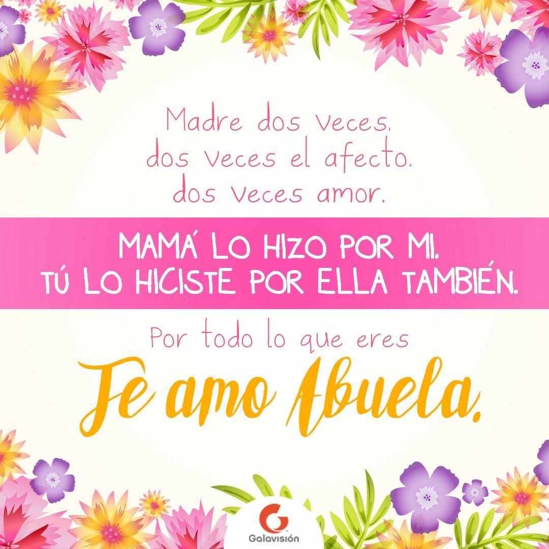 Te amo abuela Feliz día de las Madres. | Mamá | Pinterest | Feliz ...