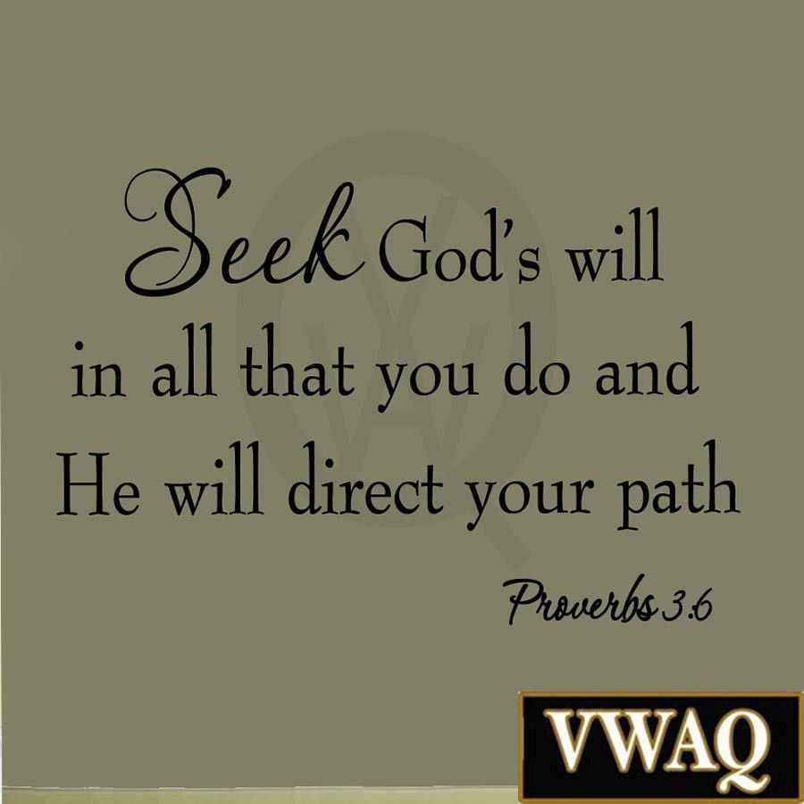 Seek God s Will in All That You Do Proverbs 3 6 Bible Wall Decal Scripture