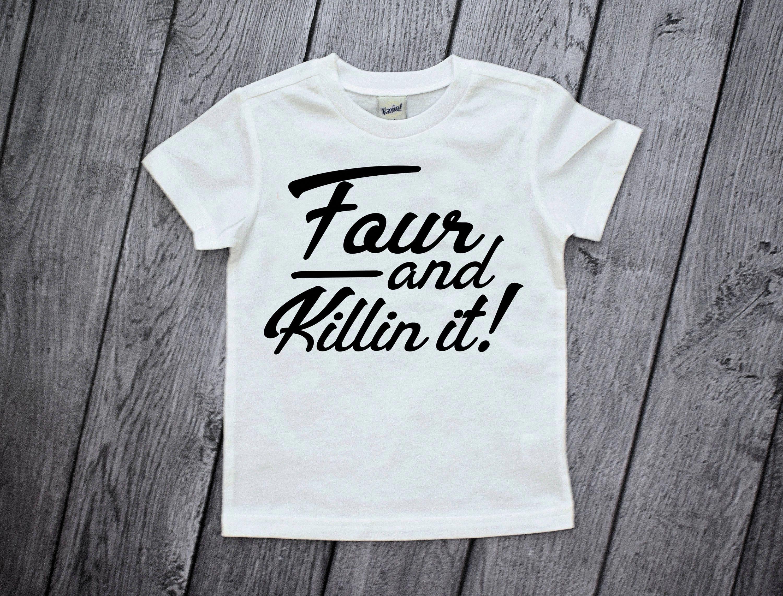 4th Birthday Shirt 4 Year Old Boy And Killin It Four Shirts Summer KidsClothingOnlineIndia