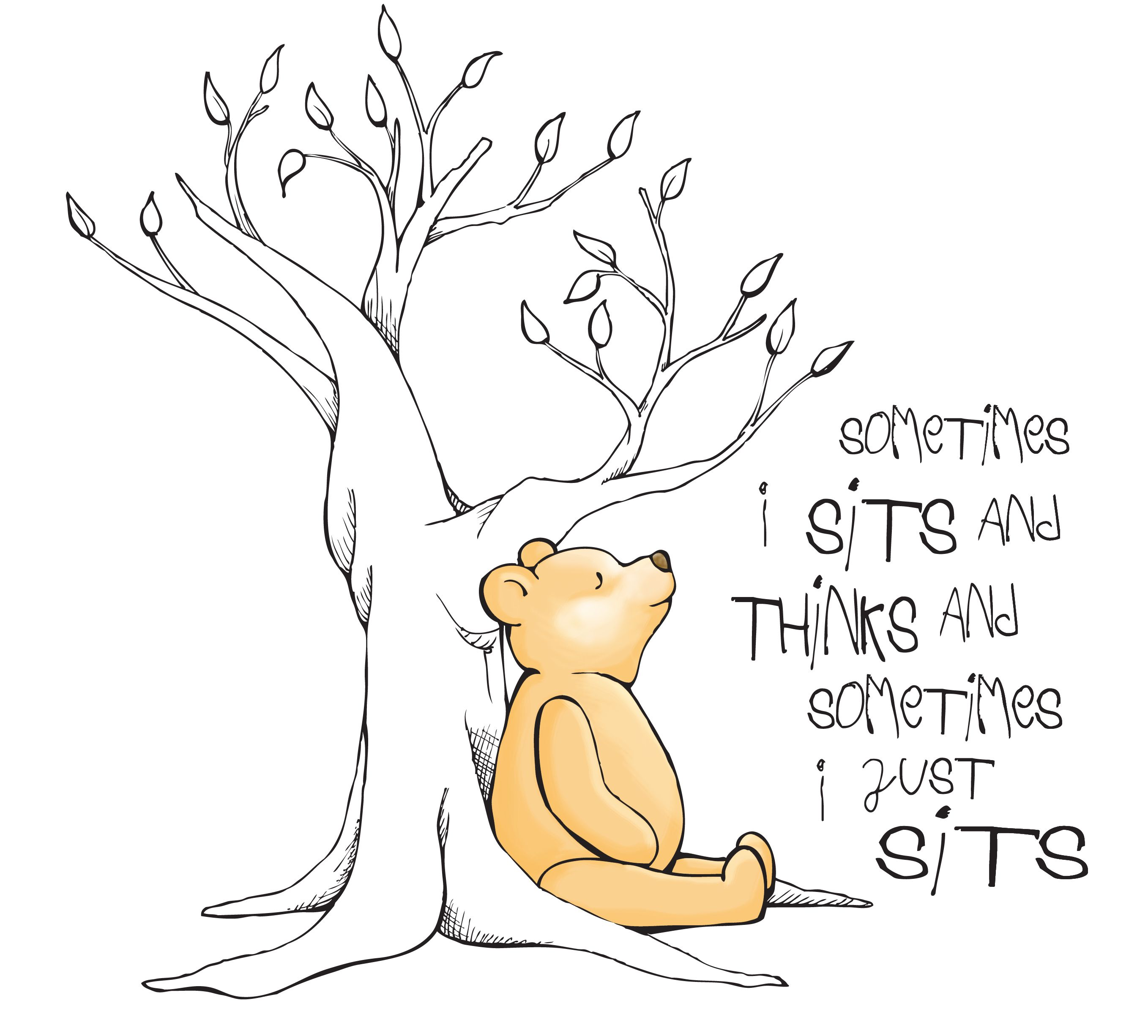 "Image result for ""Sometimes I sits and thinks, and sometimes I just sits.""  - A.A. Milne"