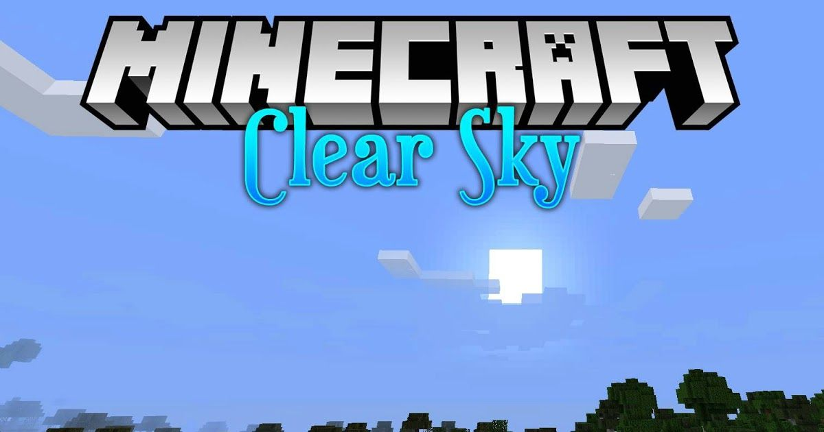 Clear Skies Mod 1 14 4 Is A Tiny Mod That Removes The Banding At The Horizon Of Vanilla Minecraft Scree Minecraft Multiplayer Clear Sky Minecraft Shaders Mod