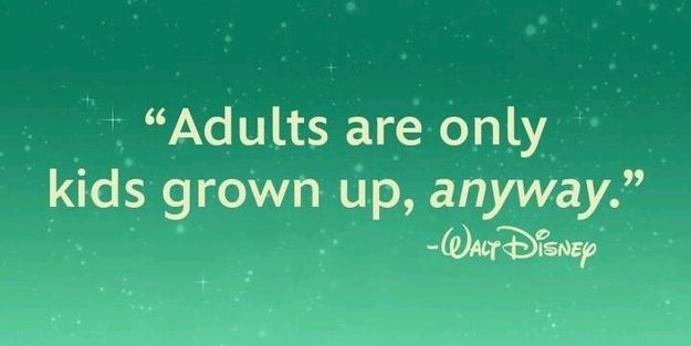 Image result for quotes about being an adult disney