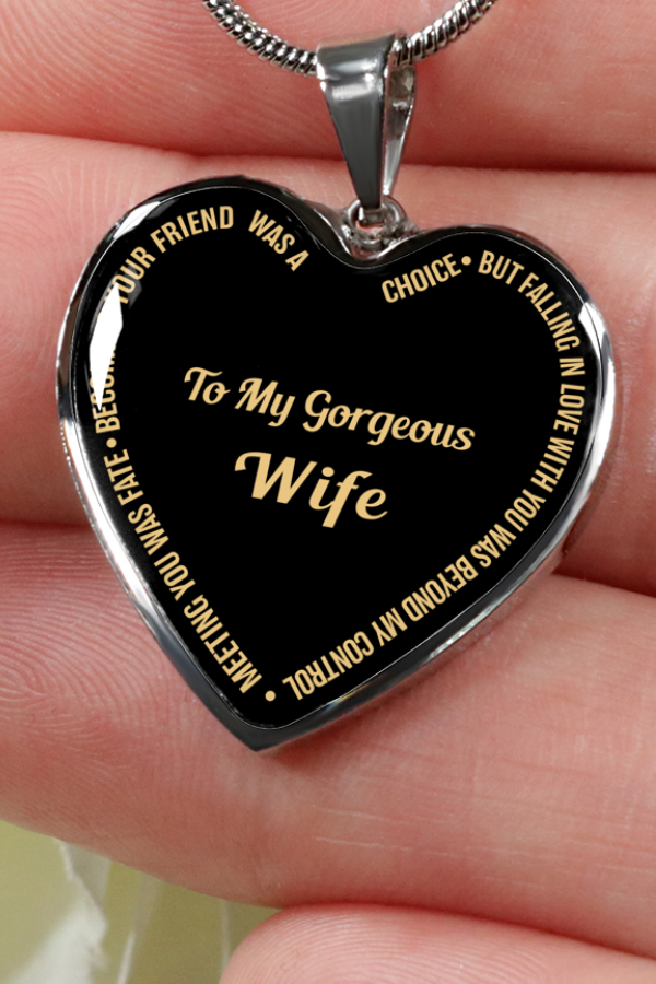 Beautiful To My Wife Necklace From Husband - Best Gift for Birthday Graduation Military Weddingwife giftswife gift ideasgifts for my wife wife ... & To My Gorgeous Wife Meeting You Was Fate Becoming Luxury Necklace ...