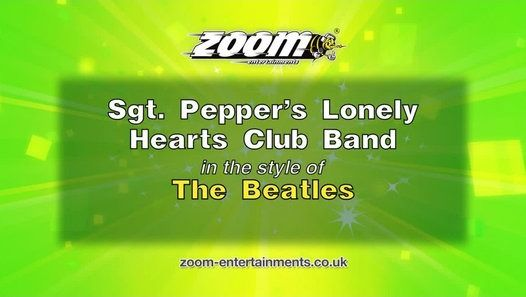 Zoom Karaoke - Sgt  Pepper's Lonely Hearts Club Band - The