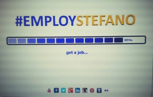 Get a job... 85% #employstefano  l2l.it/employstefano www.employstefano.com