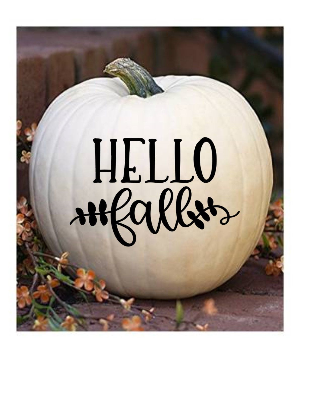 Hello Fall - Thanksgiving Decal - Thanksgiving Decor - Fall Decor - Fall Decals #pictureplacemeant