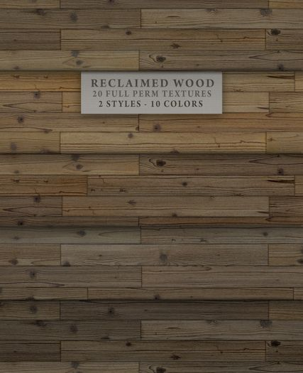 Reclaimed Wood { 20 full perm wood/floor textures - seamless - 2 styles - - Reclaimed Wood { 20 Full Perm Wood/floor Textures - Seamless - 2