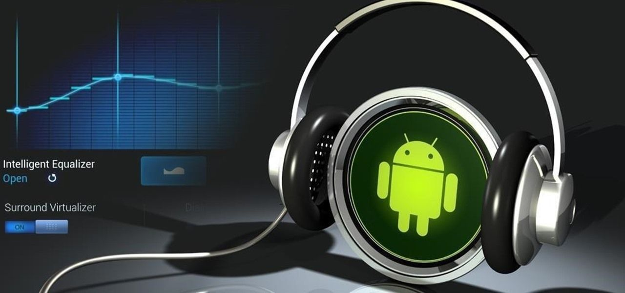 How to Improve Sound Quality on Android 5 Audio Mods for