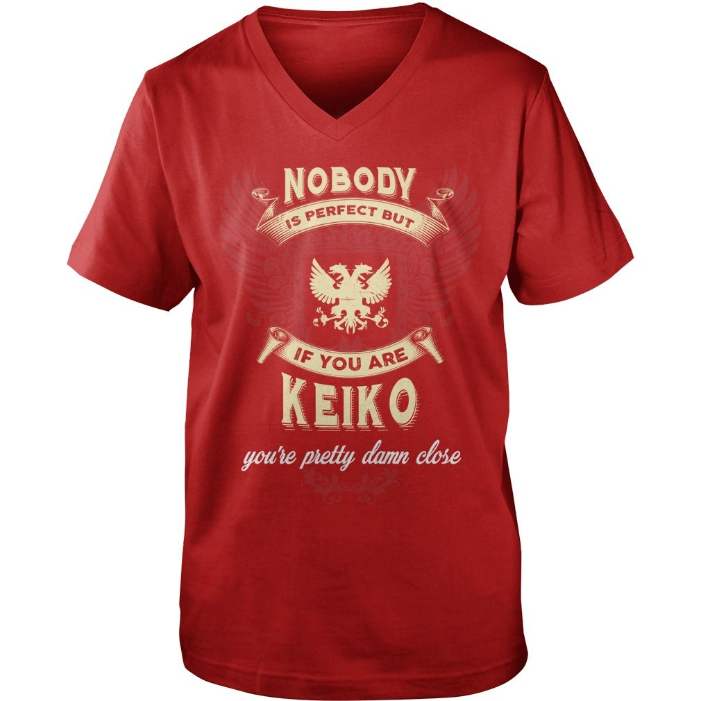 KEIKO,  KEIKOYear,  KEIKOBirthday,  KEIKOHoodie #gift #ideas #Popular #Everything #Videos #Shop #Animals #pets #Architecture #Art #Cars #motorcycles #Celebrities #DIY #crafts #Design #Education #Entertainment #Food #drink #Gardening #Geek #Hair #beauty #Health #fitness #History #Holidays #events #Home decor #Humor #Illustrations #posters #Kids #parenting #Men #Outdoors #Photography #Products #Quotes #Science #nature #Sports #Tattoos #Technology #Travel #Weddings #Women