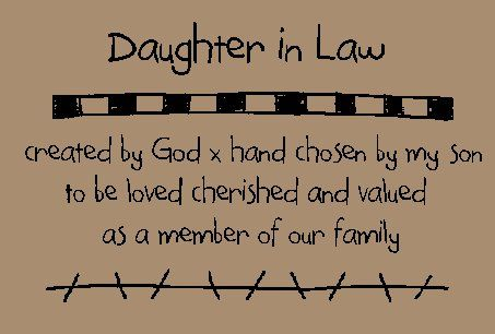 Daughter In Law Quotes daughter in law quotes and sayings | Primitive Patterns  Daughter In Law Quotes